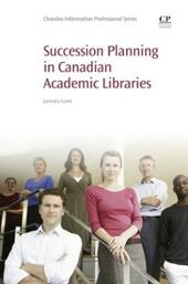 Succession Planning in Canadian Academic Libraries