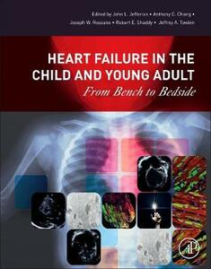 Heart Failure in the Child and Young Adult: From Bench to Bedside - cover