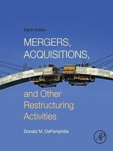 Foto Cover di Mergers, Acquisitions, and Other Restructuring Activities, Ebook inglese di Donald DePamphilis, edito da Elsevier Science
