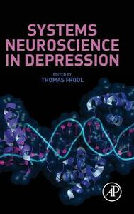 Systems Neuroscience in Depression - Thomas Frodl - cover