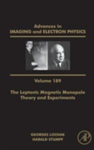The Leptonic Magnetic Monopole - Theory and Experiments - cover