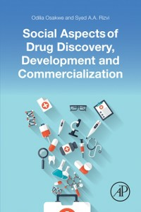Ebook in inglese Social Aspects of Drug Discovery, Development and Commercialization Osakwe, Odilia , Rizvi, Syed A.A.
