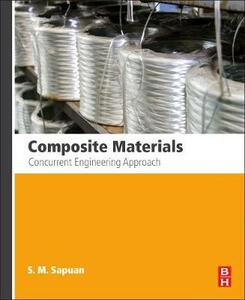 Composite Materials: Concurrent Engineering Approach - S.M. Sapuan - cover
