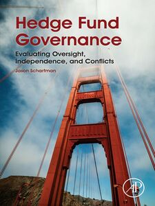 Foto Cover di Hedge Fund Governance, Ebook inglese di Jason Scharfman, edito da Elsevier Science