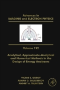 Ebook in inglese Analytical, Approximate-Analytical and Numerical Methods in the Design of Energy Analyzers -, -