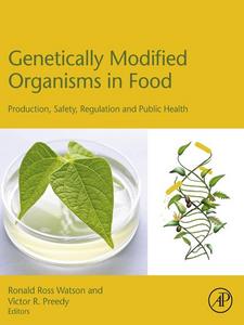 Ebook in inglese Genetically Modified Organisms in Food Preedy, Victor R. , Watson, Ronald Ross