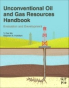 Ebook in inglese Unconventional Oil and Gas Resources Handbook Holditch, Stephen , Ma, Y Zee