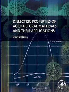 Ebook in inglese Dielectric Properties of Agricultural Materials and their Applications Nelson, Stuart