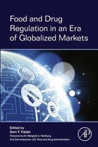 Foto Cover di Food and Drug Regulation in an Era of Globalized Markets, Ebook inglese di  edito da Elsevier Science