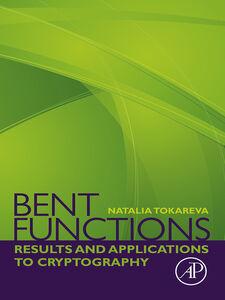 Ebook in inglese Bent Functions Tokareva, Natalia