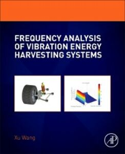 Ebook in inglese Frequency Analysis of Vibration Energy Harvesting Systems Wang, Xu