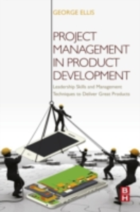 Ebook in inglese Project Management in Product Development Ellis, George