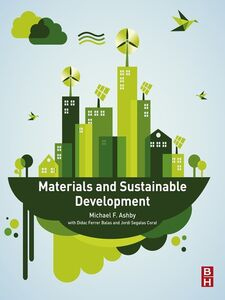 Foto Cover di Materials and Sustainable Development, Ebook inglese di Michael F. Ashby, edito da Elsevier Science