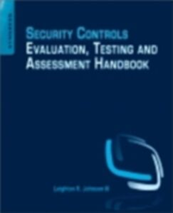 Foto Cover di Security Controls Evaluation, Testing, and Assessment Handbook, Ebook inglese di Leighton Johnson, edito da Elsevier Science