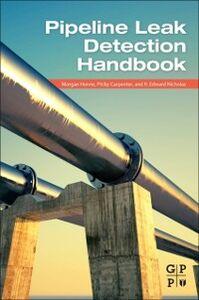 Foto Cover di Pipeline Leak Detection Handbook, Ebook inglese di AA.VV edito da Elsevier Science