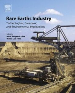 Ebook in inglese Rare Earths Industry -, -