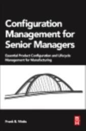 Configuration Management for Senior Managers