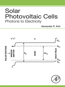Ebook in inglese Solar Photovoltaic Cells Kirk, Alexander P.