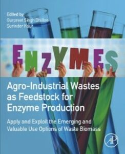Ebook in inglese Agro-Industrial Wastes as Feedstock for Enzyme Production -, -