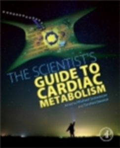 Ebook in inglese Scientist's Guide to Cardiac Metabolism -, -