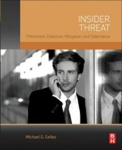 Ebook in inglese Insider Threat Gelles, Michael G.