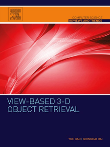 Ebook in inglese View-based 3-D Object Retrieval Dai, Qionghai , Gao, Yue