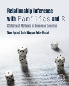 Ebook in inglese Relationship Inference with Familias and R Egeland, Thore , Kling, Daniel , Mostad, Petter