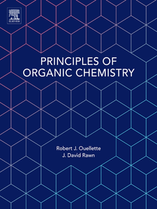Ebook in inglese Principles of Organic Chemistry Ouellette, Robert J. , Rawn, J. David