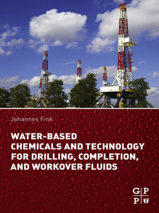 Ebook in inglese Water-Based Chemicals and Technology for Drilling, Completion, and Workover Fluids Fink, Johannes