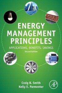 Foto Cover di Energy Management Principles, Ebook inglese di Kelly E. Parmenter,Craig B. Smith, edito da Elsevier Science