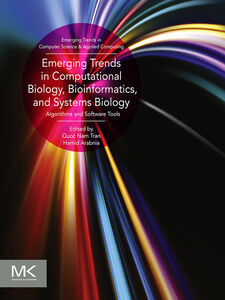 Ebook in inglese Emerging Trends in Computational Biology, Bioinformatics, and Systems Biology Arabnia, Hamid R , Tran, Quoc Nam
