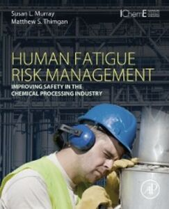 Ebook in inglese Human Fatigue Risk Management Murray, Susan L. , Thimgan, Matthew S.