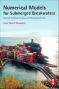Ebook in inglese Numerical Models for Submerged Breakwaters Sharifahmadian, Amir