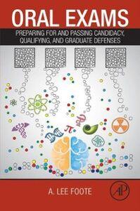 Foto Cover di Oral Exams, Ebook inglese di A. Lee Foote, edito da Elsevier Science