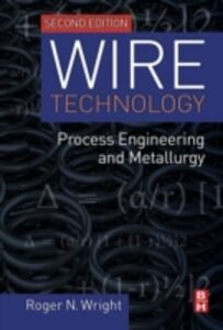 Ebook in inglese Wire Technology Wright, Roger N.