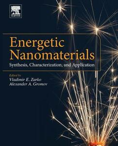 Energetic Nanomaterials: Synthesis, Characterization, and Application - cover