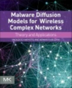 Ebook in inglese Malware Diffusion Models for Modern Complex Networks Karyotis, Vasileios , Khouzani, M.H.R.