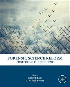 Forensic Science Reform: Protecting the Innocent - cover