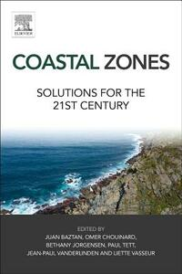 Coastal Zones: Solutions for the 21st Century - Juan Baztan,Omer Chouinard,Bethany Jorgensen - cover