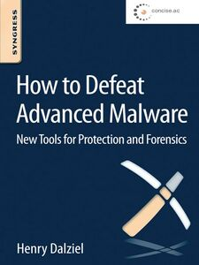 Ebook in inglese How to Defeat Advanced Malware Dalziel, Henry