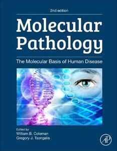 Molecular Pathology: The Molecular Basis of Human Disease - cover
