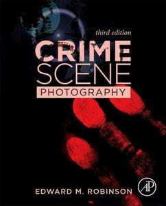 Crime Scene Photography - Edward M. Robinson - cover