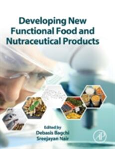 Developing New Functional Food and Nutraceutical Products - cover