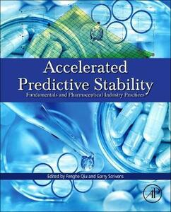 Accelerated Predictive Stability (APS): Fundamentals and Pharmaceutical Industry Practices - cover