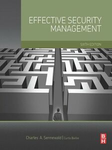 Foto Cover di Effective Security Management, Ebook inglese di Curtis Baillie,Charles A. Sennewald, edito da Elsevier Science