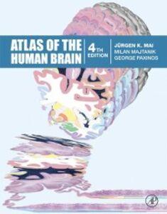 Ebook in inglese Atlas of the Human Brain Mai, Juergen K. , Majtanik, Milan , Paxinos, George