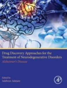 Drug Discovery Approaches for the Treatment of Neurodegenerative Disorders: Alzheimer's Disease - cover