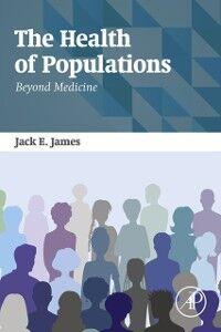 Foto Cover di Health of Populations, Ebook inglese di Jack James, edito da Elsevier Science