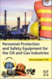 Ebook in inglese Personnel Protection and Safety Equipment for the Oil and Gas Industries Bahadori, Alireza