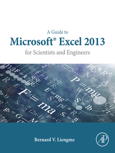 Ebook in inglese A Guide to Microsoft Excel 2013 for Scientists and Engineers Liengme, Bernard
